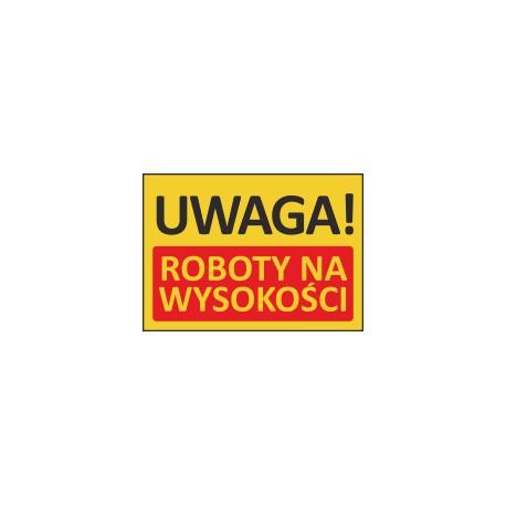 T405 UWAGA! Roboty na wysokości