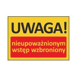 T409 UWAGA! Nieupoważnionym wstęp wzbroniony