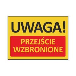 T411 UWAGA! Przejście wzbronione