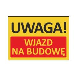T414 UWAGA! Wjazd na budowę