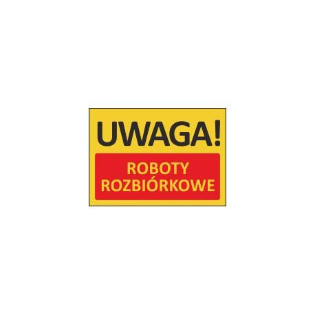 T421 UWAGA! Roboty rozbiórkowe