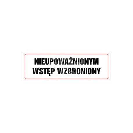 NC001 Nieupoważnionym wstęp wzbroniony