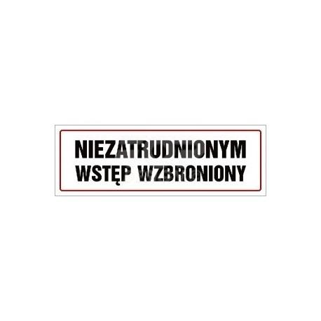 NC002 Niezatrudnionym wstęp wzbroniony